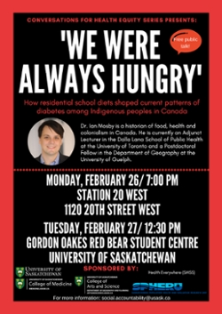 Dr. Ian Mosby will be speaking in Saskatoon on how residential school survivors are experiencing health issues as a result of nutrition experiments at the schools.