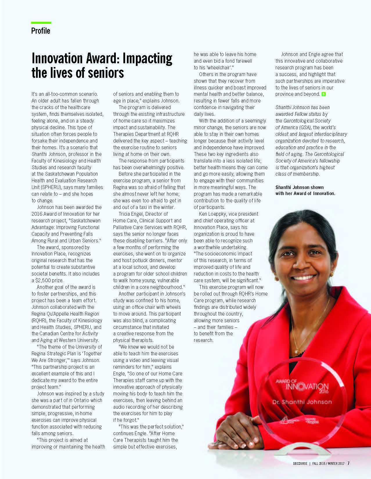 Dr. Shanthi Johnson was profiled in the first issue of Discourse, the University of Regina's new research magazine.