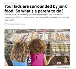 SPHERU's Rachel Engler-Stringer was interviewed in Today's Parent about unhealthy food environments